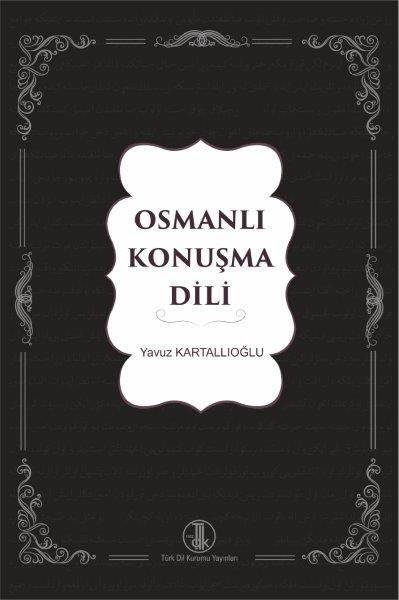 Osmanlı Konuşma Dili, 2021