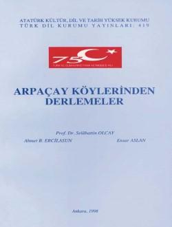 Arpaçay Köylerinden Derlemeler, 1998