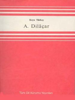 A. Dilâçar, 1982