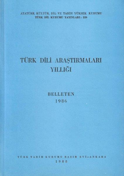 Türk Dili Araştırmaları Yıllığı: Belleten 1986, 1988
