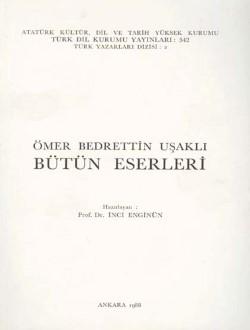 Ömer Bedrettin Uşaklı Bütün Eserleri, 1988