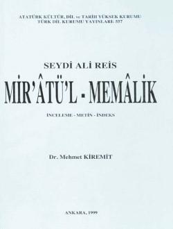 Mir'âtü'l-Memâlik: İnceleme-Metin-İndeks, 1999