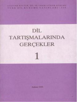 Dil Tartışmalarında Gerçekler I, 1990