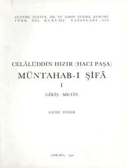 Müntahab-ı Şifâ I: Giriş-Metin, 1999