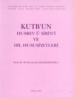 Kutb'un Hüsrev ü Şirin'i ve Dil Hususiyetleri, 2000