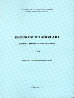 Erzurum İli Ağızları I: İnceleme-Metinler-Sözlük ve Dizinler, 1995