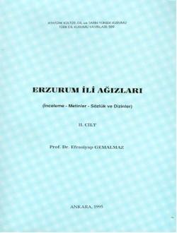Erzurum İli Ağızları II: İnceleme-Metinler-Sözlük ve Dizinler, 1995