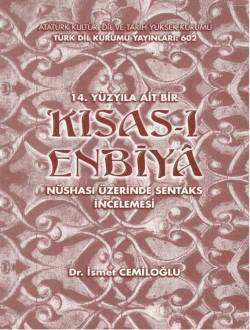 14. Yüzyıla Ait Bir Kısas-ı Enbiya Nüshası Üzerinde Sentaks İncelemesi, 2000