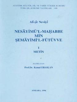 Nesâyimü'l-Mahabbe Min Şemâyimi'l-Fütüvve I: Metin, 1996