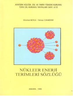 Nükleer Enerji Terimleri Sözlüğü, 1995