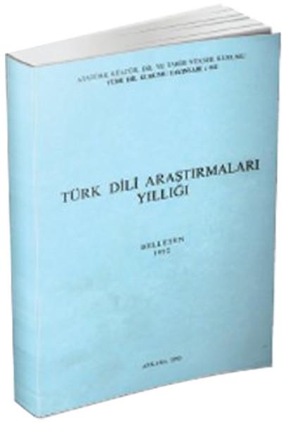 Türk Dili Araştırmaları Yıllığı: Belleten 1992, 1995