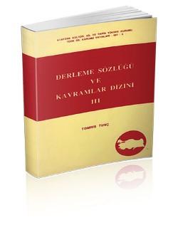Derleme Sözlüğü ve Kavramlar Dizini I-II-III, 1995
