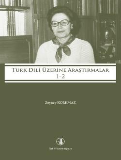 Türk Dili Üzerine Araştırmalar I-II, 2017