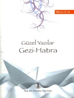 Güzel Yazılar: Gezi-Hatıra, 2017
