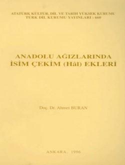 Anadolu Ağızlarında İsim Çekim (Hâl) Ekleri, 1996