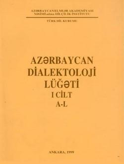 Azərbaycan Dialektoloji Lüğəti I (A-L), 2010