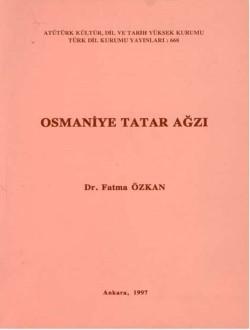 Osmaniye Tatar Ağzı, 1997