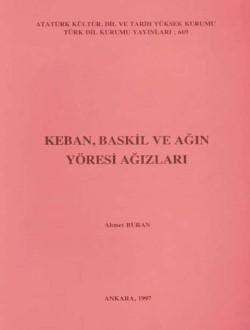 Keban, Baskil ve Ağın Yöresi Ağızları, 1997