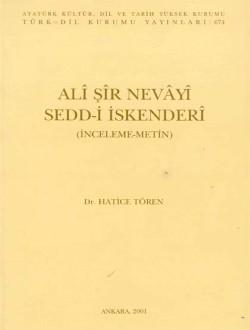 Sedd-i İskenderî: İnceleme-Metin, 2001