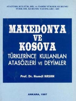 Makedonya ve Kosova Türklerince Kullanılan Atasözleri ve Deyimler, 1997