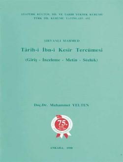 Târih-i İbn-i Kesîr Tercümesi: Giriş-İnceleme-Metin-Sözlük, 1998