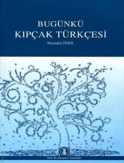 Bugünkü Kıpçak Türkçesi, 2013