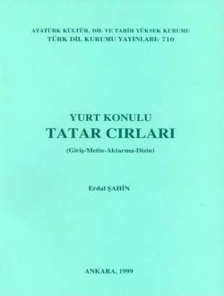 Yurt Konulu Tatar Cırları : Giriş-Metin-Aktarma-Dizin, 1999