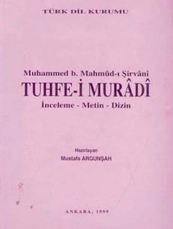 Tuhfe-i Murâdî: İnceleme-Metin-Dizin, 1999