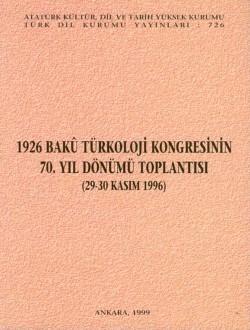 1926 Bakü Türkoloji Kongresinin 70. Yıl Dönümü Toplantısı (29-30 Kasım 1996), 1999