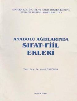 Anadolu Ağızlarında Sıfat-Fiil Ekleri, 2000