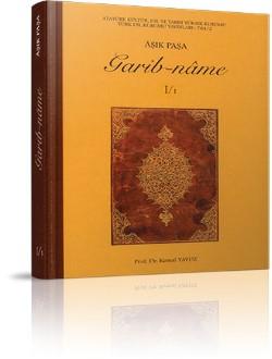 Garib-nâme I(I-II)-II(I-II): Tıpkıbasım, Karşılaştırmalı Metin ve Aktarma, 2000