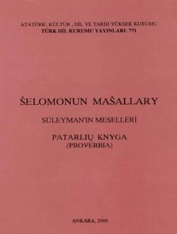 Šelomonun Mašallary/ Süleyman'ın Meselleri/ Patarliu Knyga (Proverbia), 2000