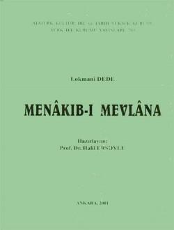 Menâkıb-ı Mevlâna, 2001