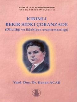 Kırımlı Bekir Sıdkı Çobanzade: Dilciliği ve Edebiyat Araştırmacılığı, 2001