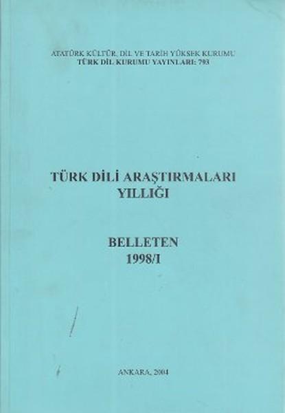 Türk Dili Araştırmaları Yıllığı: Belleten 1998-I, 2004