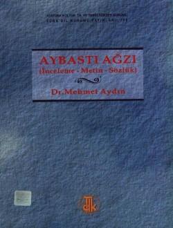 Aybastı Ağzı: İnceleme-Metin-Sözlük, 2002