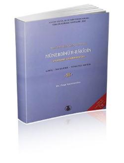 Münebbihü'r-Râkîdîn (Uyurları Uyandurucu) I-II: Giriş-İnceleme-Tenkitli Metin, 2002