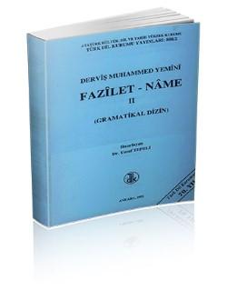 Fazîlet-nâme I-II: Giriş-İnceleme-Metin-Gramatikal Dizin, 2002