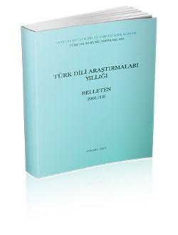 Türk Dili Araştırmaları Yıllığı: Belleten 2001/I-II, 2003