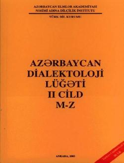 Azərbaycan Dialektoloji Lüğəti II (M-Z), 2003