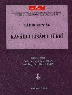 Kavâid-i Lisân-ı Türkî, 2004