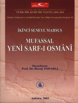İkinci Seneye Mahsus Mufassal Yeni Sarf-ı Osmânî, 2003
