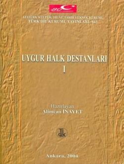 Uygur Halk Destanları I, 2004
