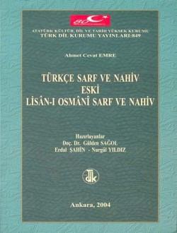 Türkçe Sarf ve Nahiv Eski Lisân-ı Osmânî Sarf ve Nahiv, 2004