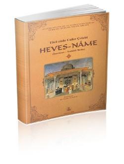 Heves-nâme: İnceleme-Tenkitli Metin, 2006
