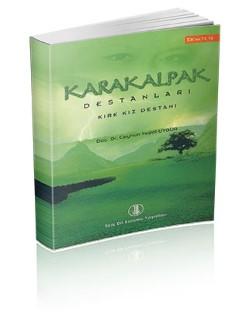 Karakalpak Destanları: Kırk Kız Destanı, 2007
