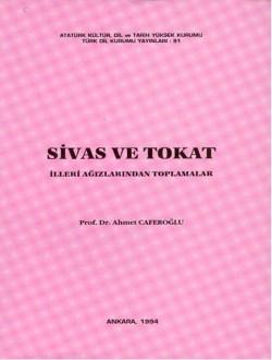 Sivas ve Tokat İlleri Ağızlarından Toplamalar, 1994