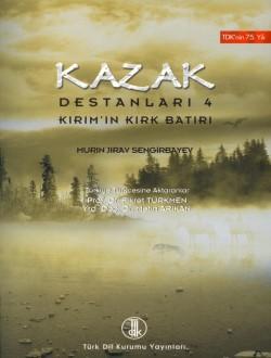 Kazak Destanları IV, 2008