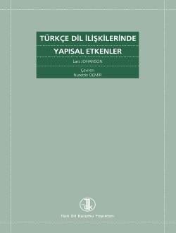 Türkçe Dil İlişkilerinde Yapısal Etkenler, 2018