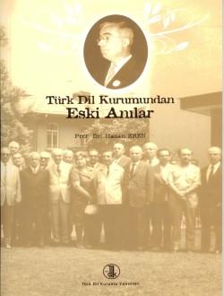 Türk Dil Kurumundan Eski Anılar, 2008